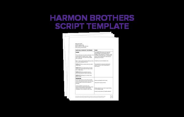 Harmon Brothers Script Template