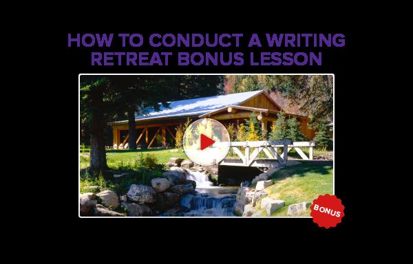 Writing Retreat Bonus Lesson